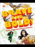 DC Brave and Bold!: Female DC Super Heroes Take on the Universe