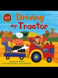 Driving My Tractor [with CD (Audio)] [With CD (Audio)]