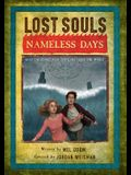 Lost Souls: Nameless Days