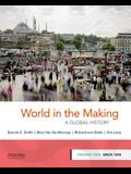 World in the Making: A Global History, Volume Two: Since 1300