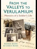 From the Valleys to Verulamium: Memoirs of a Soldier's Life
