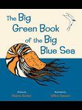 The Big Green Book of the Big Blue Sea