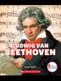 Ludwig Van Beethoven: A Revolutionary Composer (Rookie Biographies)