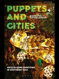 Puppets and Cities: Articulating Identities in Southeast Asia
