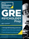 Princeton Review GRE Psychology Prep, 9th Edition: 3 Practice Tests + Review & Techniques + Content Review