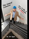 The General Contractor - How to Be a Great Success or Failure