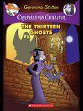 The Thirteen Ghosts (Creepella Von Cacklefur #1), 1: A Geronimo Stilton Adventure