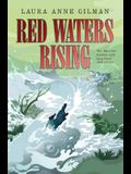 Red Waters Rising, Volume 3