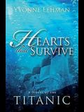 Hearts That Survive: A Novel of the Titanic