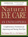 Natural Eye Care: An Encyclopedia
