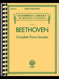 Beethoven - Complete Piano Sonatas: Schirmer Library of Classics Volume 2103