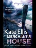 The Merchant's House: The Wesley Peterson Series, Book 1