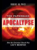 The Paperback Apocalypse: How the Christian Church Was Left Behind