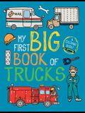 My First Big Book of Trucks