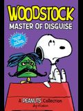 Woodstock: Master of Disguise (Peanuts Amp! Series Book 4), 4: A Peanuts Collection