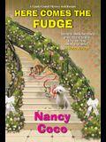 Here Comes the Fudge
