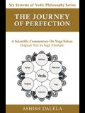 The Journey of Perfection: A Scientific Commentary on Yoga Sūtras
