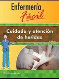 Enfermería Fácil. Cuidado y Atención de Heridas
