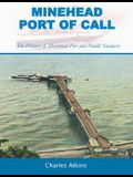 Minehead - Port of Call: The History of Minehead Pier and Paddle Steamers