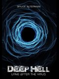 Deep Hell: Long After the Virus