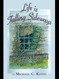 Life is Falling Sideways