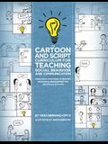 The Cartoon and Script Curriculum for Teaching Social Behavior and Communication: Using Visual Strategies to Support Behavioral Programming for Indivi