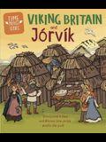 Time Travel Guides: Viking Britain and Jorvik