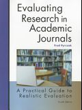 Evaluating Research in Academic Journals: A Practical Guide to Realistic Evaluation