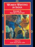Women Writing in India: 600 B.C. to the Present, V: The Twentieth Century
