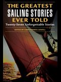 The Greatest Sailing Stories Ever Told