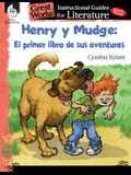 Henry Y Mudge: El Primer Libro de Sus Aventuras (Henry and Mudge: The First Book): An Instructional Guide for Literature: An Instructional Guide for L