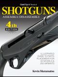 Gun Digest Book of Shotguns Assembly/Disassembly, 4th Ed.
