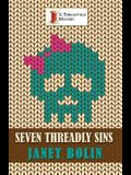 Seven Threadly Sins