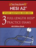 HESI A2 Study Questions 2020-2021: 3 Full-Length HESI Practice Exams [4th Edition Book]