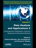 Data Analysis and Applications 3: Computational, Classification, Financial, Statistical and Stochastic Methods