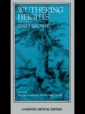 Wuthering Heights: Authoritative Text, Backgrounds, Criticism