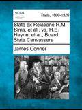 State Ex Relatione R.M. Sims, et al., vs. H.E. Hayne, et al., Board State Canvassers