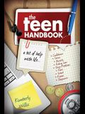 The Teen Handbook: A bit of help with life.
