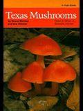 Texas Mushrooms: A Field Guide