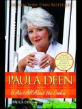 Paula Deen: It Ain't All About the Cookin'