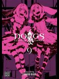 Dogs, Vol. 9, Volume 9: Bullets & Carnage