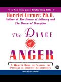 The Dance of Anger CD: A Woman's Guide to Changing the Pattern of Intimate Relationships