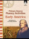 Primary Source Fluency Activities: Early America: Early America