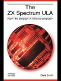 The ZX Spectrum Ula: How to Design a Microcomputer