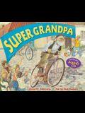 Super Grandpa [With CD]