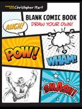 Blank Comic Book: Draw Your Own!
