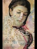 The Art of Horrible People