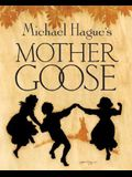 Mother Goose: A Collection of Classic Nursery Rhymes