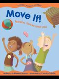 Move It!: Motion, Forces and You