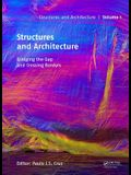 Structures and Architecture - Bridging the Gap and Crossing Borders: Proceedings of the Fourth International Conference on Structures and Architecture
